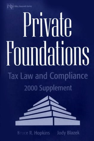 9780471361350: Private Foundations: Tax Law and Compliance, 2000 Supplement