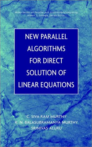 New Parallel Algorithms for Direct Solutions of: C. Siva Ram
