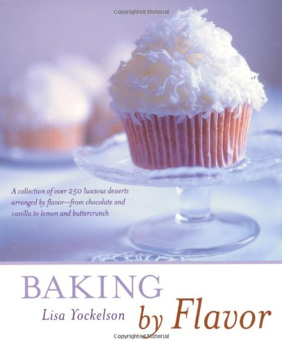 9780471361701: Baking by Flavor