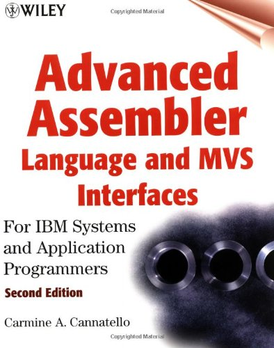 9780471361763: Advanced Assembler Language and MVS Interfaces: For IBM Systems and Application Programmers