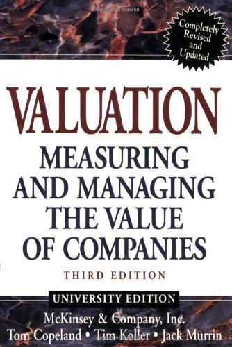 9780471361916: Valuation: Measuring and Managing the Value of Companies, Third Edition (University Edition)