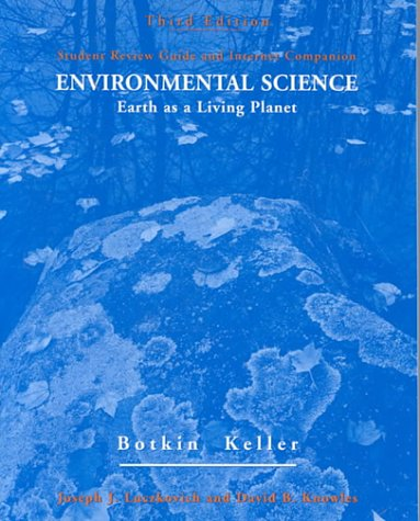 9780471362739: Student Review Guide and Internet Companion to accompany Environmental Science: Earth as a Living Planet, 3rd Edition