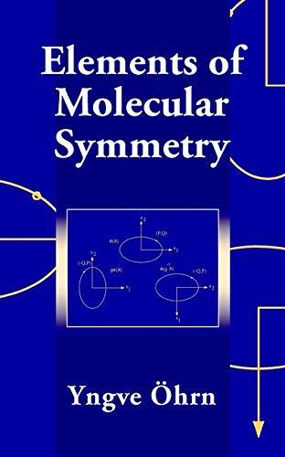 Elements of Molecular Symmetry: Yngve Öhrn