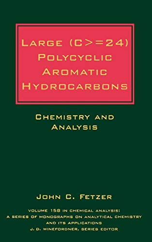 9780471363545: Large (C> = 24) Polycyclic Aromatic Hydrocarbons: Chemistry and Analysis