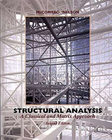 9780471364115: Structural Analysis: A Classical and Matrix Approach