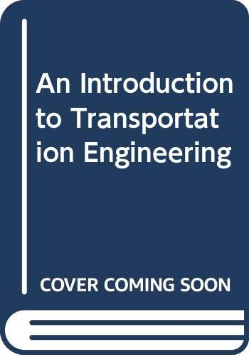 9780471364337: An Introduction to Transportation Engineering