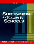 Supervision for Today's Schools: Peter F. Oliva