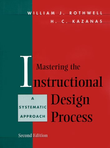 9780471365136: Mastering the Instructional Design Process: A Systematic Approach, 2nd Edition