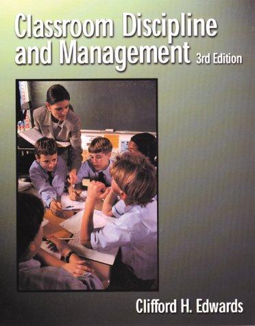 9780471365228: Classroom Discipline & Management, 3rd Edition