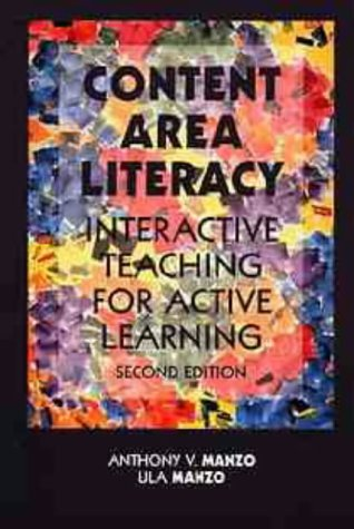 Content Area Literacy: Interactive Teaching for Active: Manzo, Anthony V.