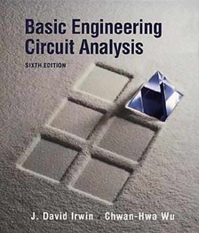 Basic Engineering Circuit Analysis Sixth Edition