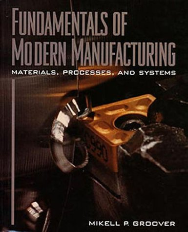9780471366805: Fundamentals of Modern Manufacturing: Materials, Processes and Systems