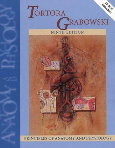 9780471366928 Principles Of Anatomy Physiology Ninth Edition