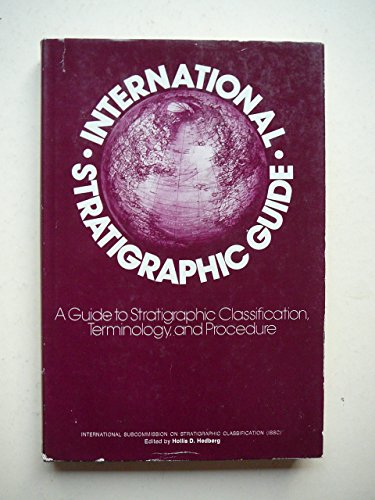 9780471367437: International Stratigraphic Guide: Guide to Stratigraphic Classification, Terminology and Procedure