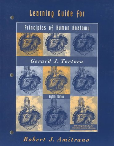 9780471367604: Principles of Human Anatomy: with Applications to Health Learning Guide