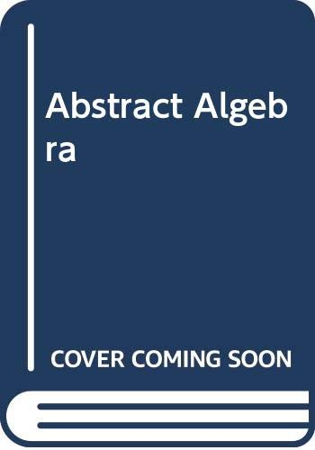 9780471368731: Abstract Algebra