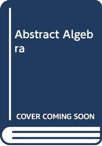 9780471368731: Abstract Algebra
