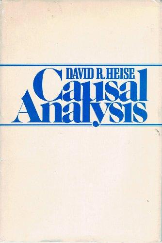Causal Analysis: Heise, David R.