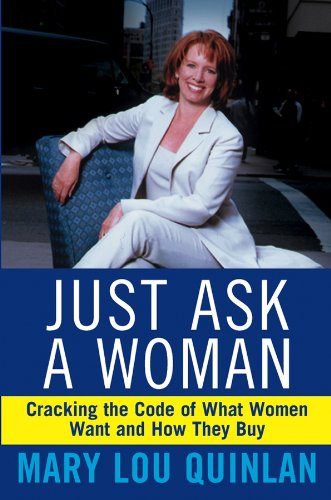 Just Ask a Woman: Quinlan, Mary Lou