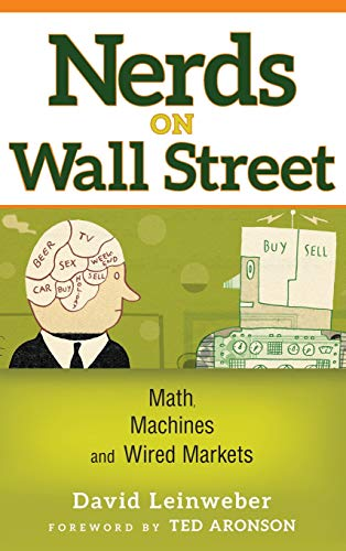 9780471369462: Nerds on Wall Street: Math, Machines and Wired Markets