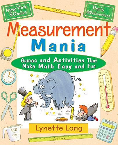 9780471369806: Measurement Mania: Games and Activities That Make Math Easy and Fun