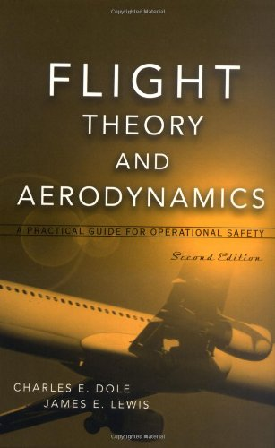 9780471370062: Flight Theory and Aerodynamics: A Practical Guide for Operational Safety (Wiley-Interscience)