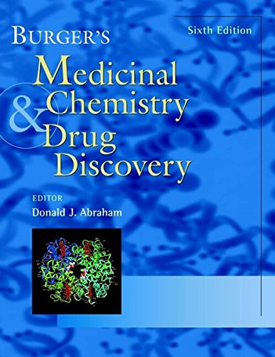 BURGER'S MEDICINAL CHEMISTRY & DRUG DISCOVERY /6TH EDN. VOL.1-6 SET: ABRAHAM DONALD J...