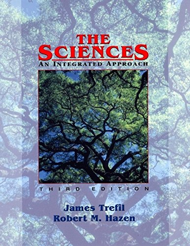 9780471370888: The Sciences: An Integrated Approach