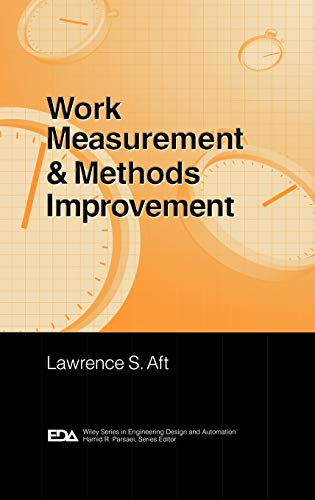 9780471370895: Work Measurement and Methods Improvement (Engineering Design and Automation)