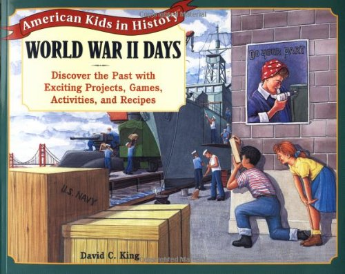 9780471371014: World War II Days: Discover the Past with Exciting Projects, Games, Activities, and Recipes (American Kids in History Series)