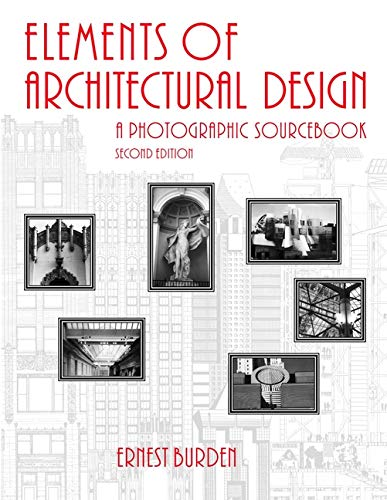 9780471371175: Elements of Architectural Design: A Photographic Sourcebook, 2nd Edition