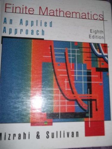 9780471371526: Finite Mathematics: An Applied Approach