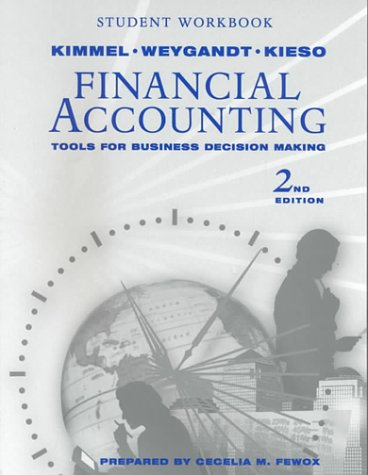 Student Workbook to Accompany Financial Accounting: Tools: Paul D. Kimmel,