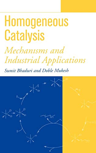 9780471372219: Homogeneous Catalysis: Mechanisms and Industrial Applications