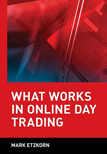 9780471372882: What Works in Online Day Trading