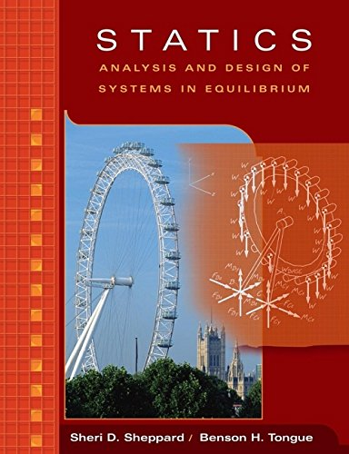 9780471372998: Statics: Analysis and Design of Systems in Equilibrium