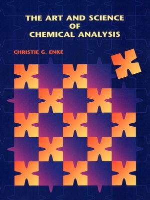 9780471373698: The Art and Science of Chemical Analysis