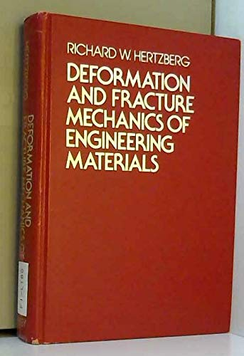 9780471373858: Deformation and Fracture Mechanics of Engineering Materials