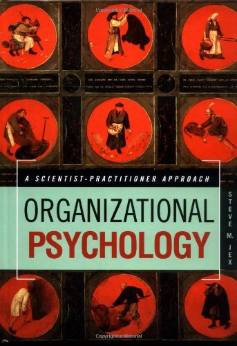 9780471374206: Organizational Psychology: A Scientist Practitioner Approach