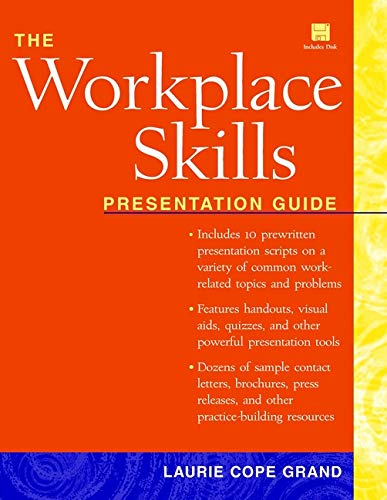 The Workplace Skills Presentation Guide (Book with: Laurie C. Grand,