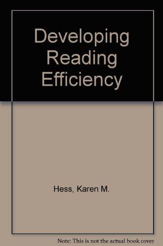 Developing Reading Efficiency (0471374520) by Hess, Karen M.; etc.; Shafer, Robert Eugene; Morreau, Lanny E.