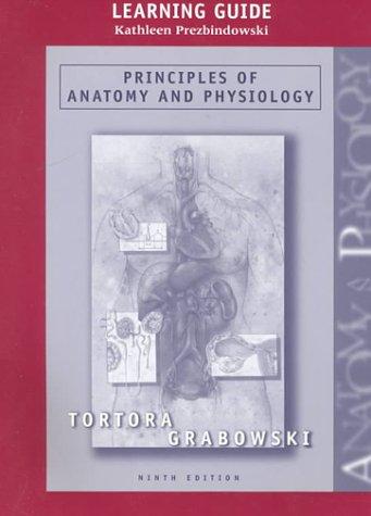 Principles Anatomy Physiology by Tortora Gerard Grabowski Sandra ...