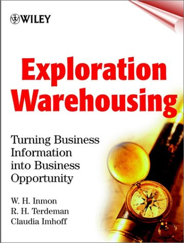 9780471374732: Exploration Warehousing: Turning Business Information into Business Opportunity