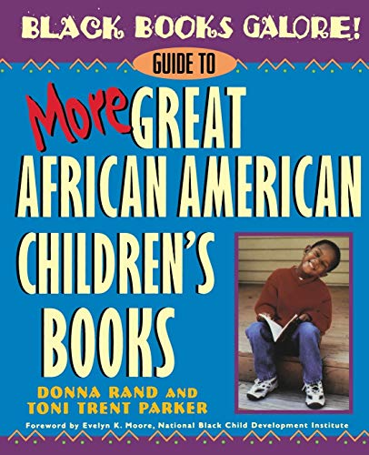 9780471375258: Black Books Galore! Guide to More Great African American Children's Books