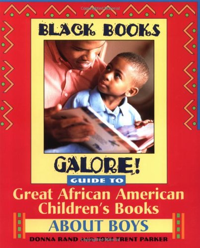 9780471375272: Black Books Galore!: Guide to Great African American Children's Books for Boys