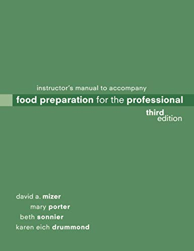 Food Preparation for the Professional 3e IM: Mizer, DA
