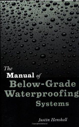 9780471377306: The Manual of Below-Grade Waterproofing Systems