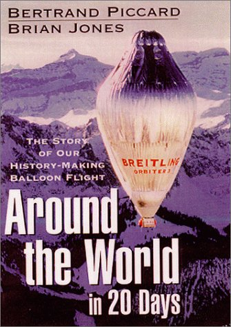 9780471378204: Around the World in 20 Days : The Story of Our History-Making Balloon Flight