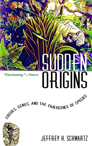 9780471379126: Sudden Origins: Fossils, Genes, and the Emergence of Species