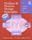 9780471379560: Process Design Principles: Synthesis, Analysis, and Evaluation